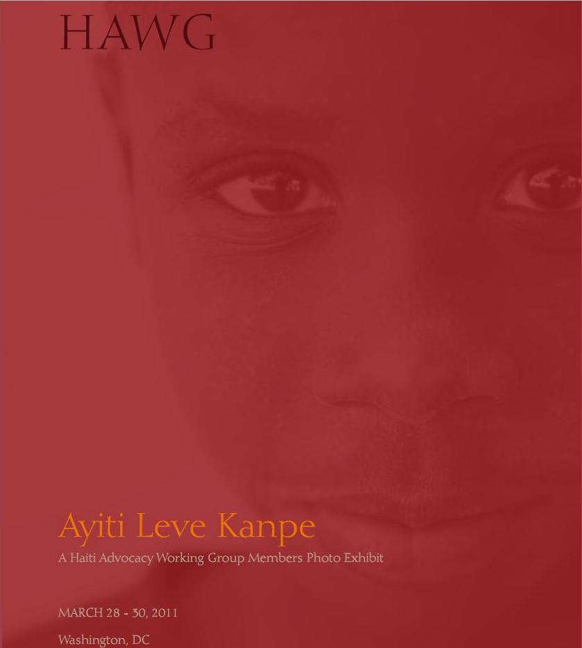 HAWG Photo Exhibit: Ayiti Leve Kanpe